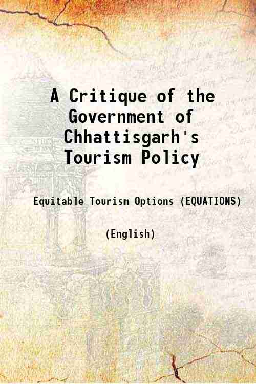 A Critique of the Government of Chhattisgarh's Tourism Policy