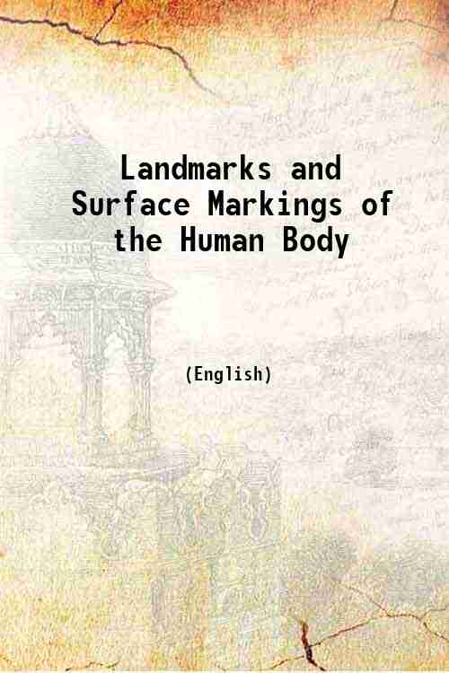 Landmarks and Surface Markings of the Human Body