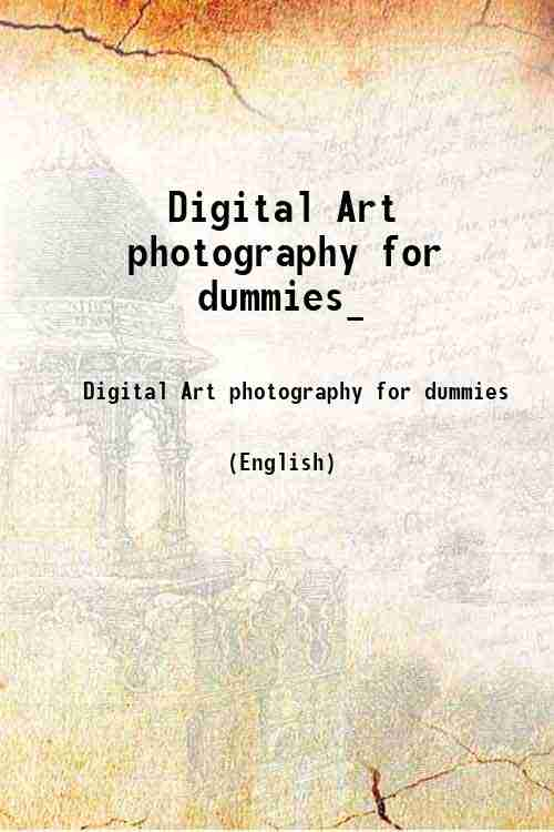 Digital Art photography for dummies_