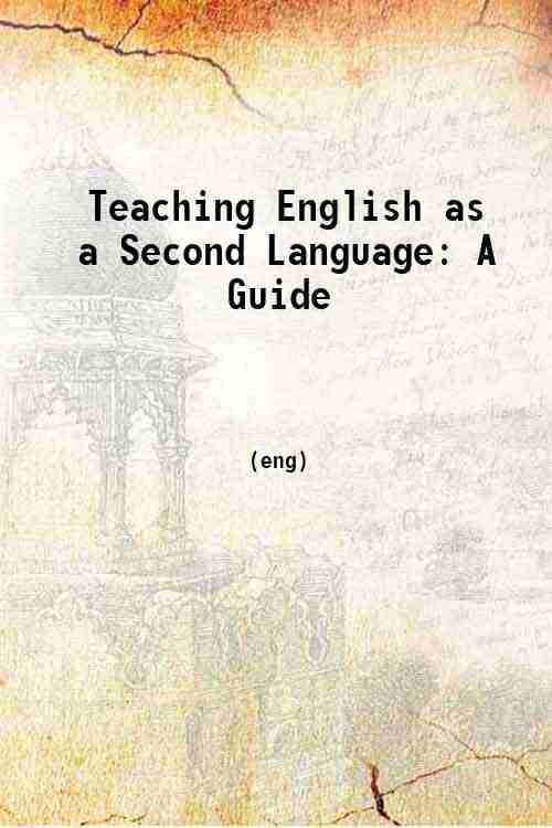 Teaching English as a Second Language: A Guide