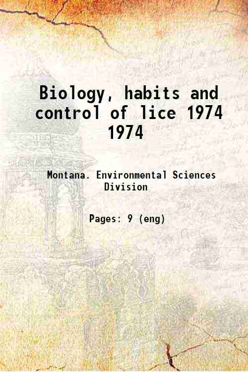 Biology, habits and control of lice 1974 1974