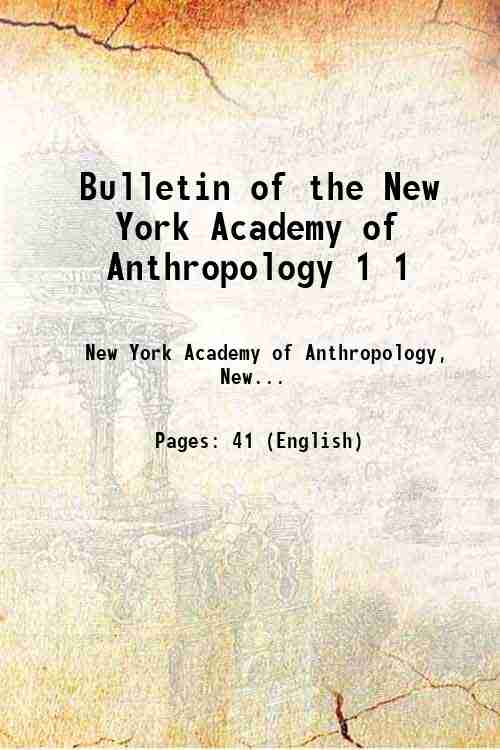 Bulletin of the New York Academy of Anthropology 1 1
