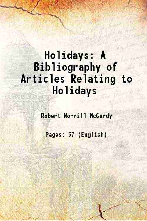 Holidays: A Bibliography of Articles Relating to Holidays