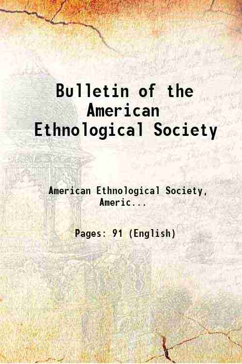 Bulletin of the American Ethnological Society