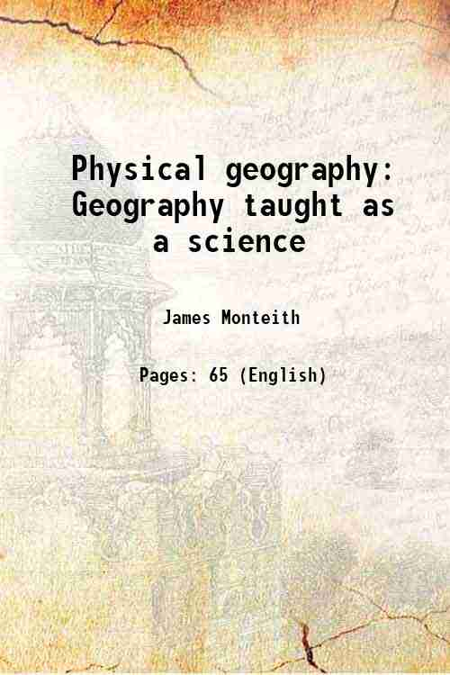 Physical geography: Geography taught as a science