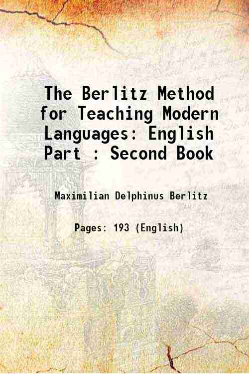 The Berlitz Method for Teaching Modern Languages: English Part : Second Book