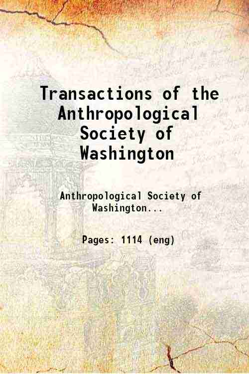 Transactions of the Anthropological Society of Washington