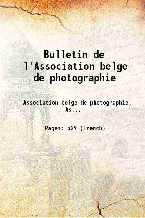 Bulletin de l'Association belge de photographie