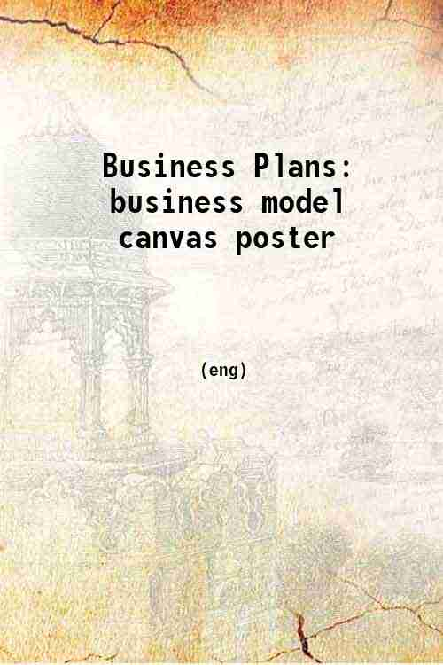 Business Plans: business model canvas poster
