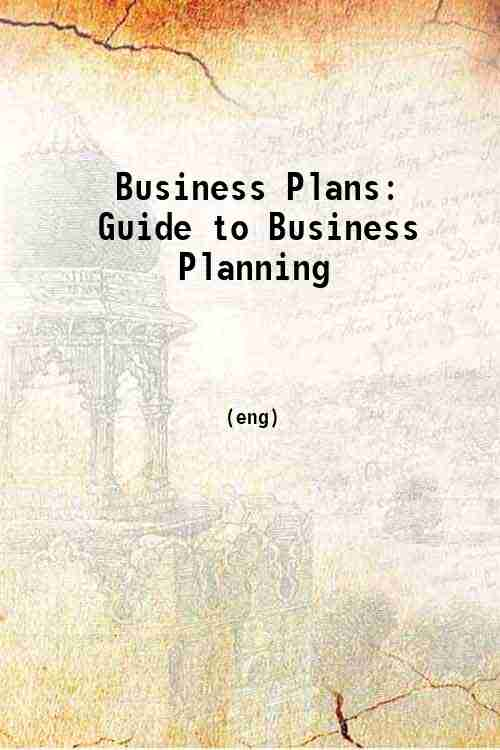 Business Plans: Guide to Business Planning