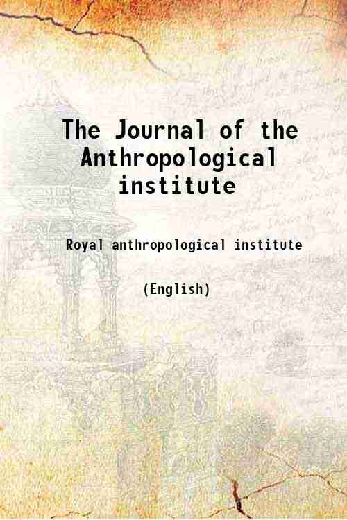 The Journal of the Anthropological institute