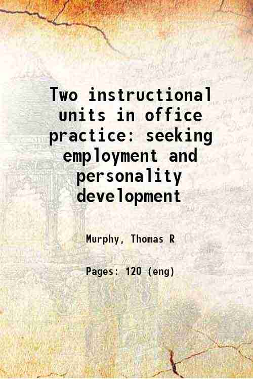 Two instructional units in office practice: seeking employment and personality development