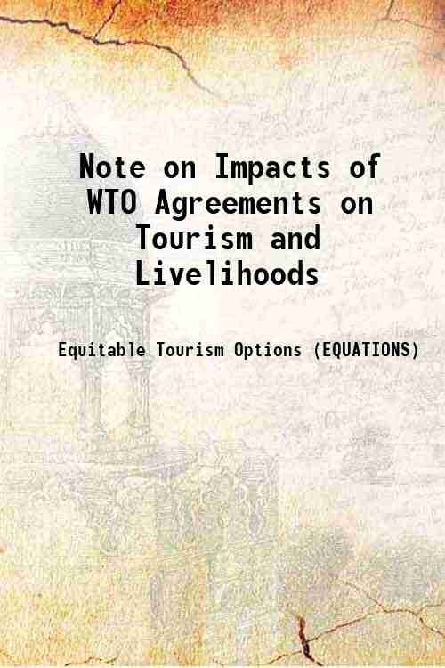 Note on Impacts of WTO Agreements on Tourism and Livelihoods