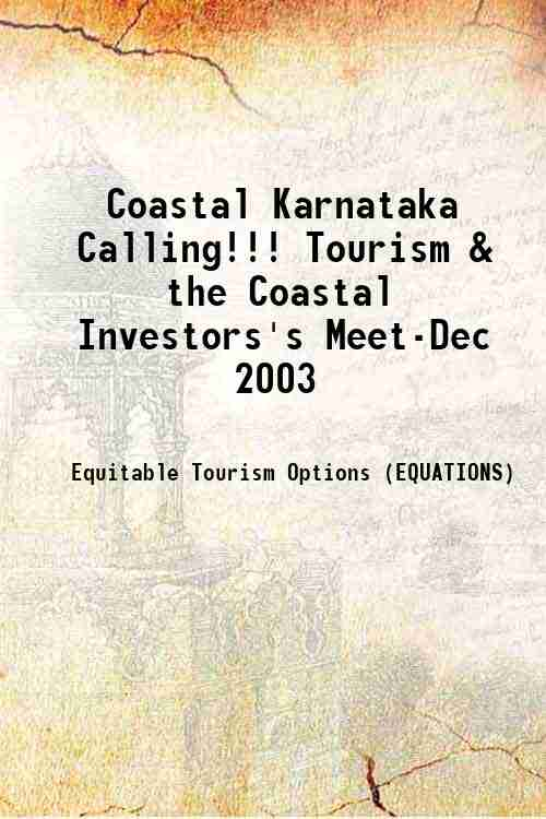 Coastal Karnataka Calling!!! Tourism & the Coastal Investors's Meet-Dec 2003
