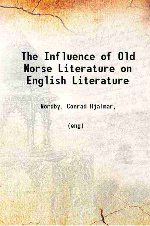 The Influence of Old Norse Literature on English Literature