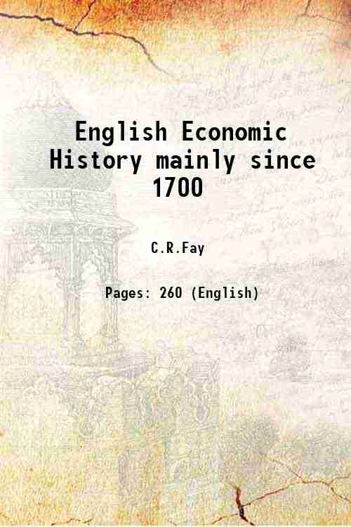English Economic History mainly since 1700