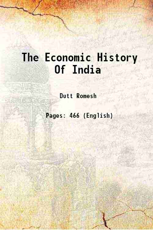 The Economic History Of India