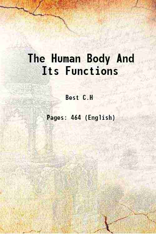 The Human Body And Its Functions
