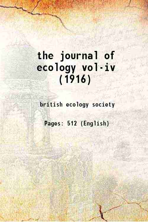 the journal of ecology vol-iv (1916)