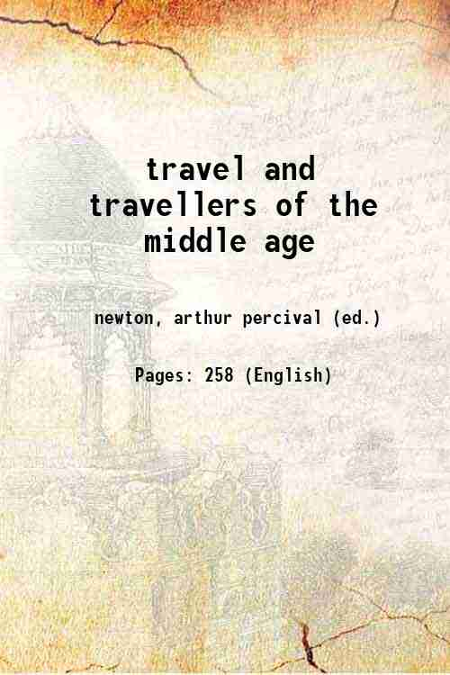 travel and travellers of the middle age