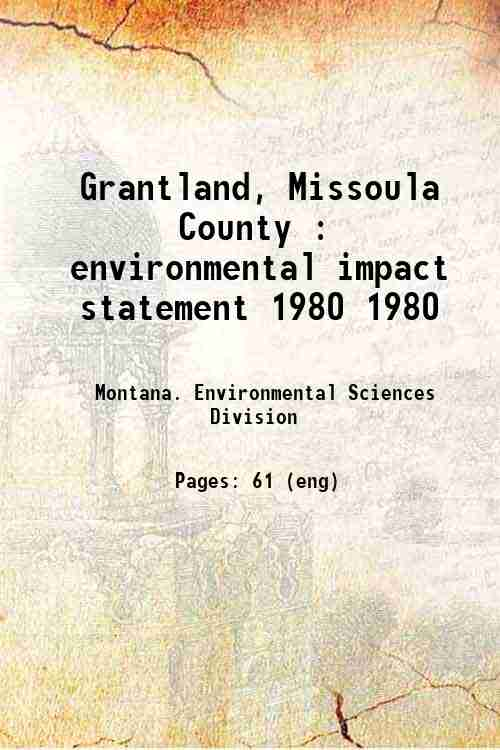 Grantland, Missoula County : environmental impact statement 1980 1980