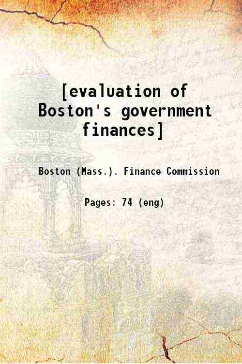 [evaluation of Boston's government finances]