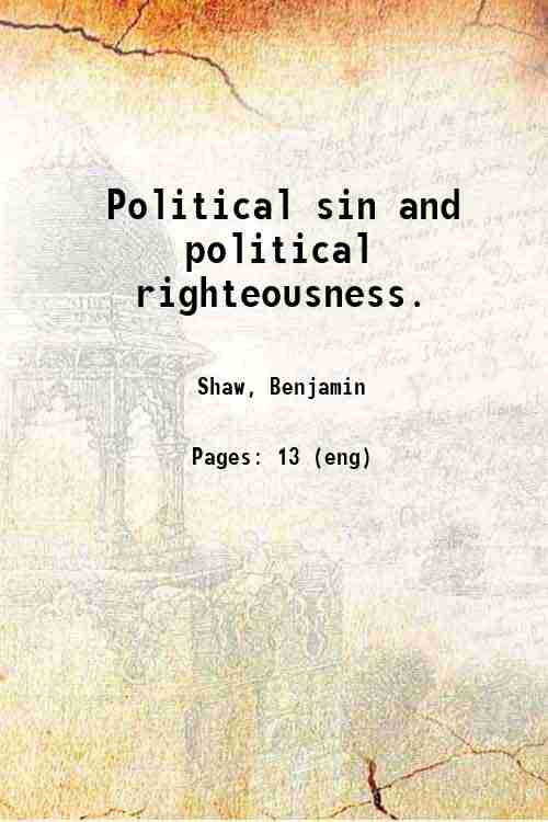 Political sin and political righteousness.