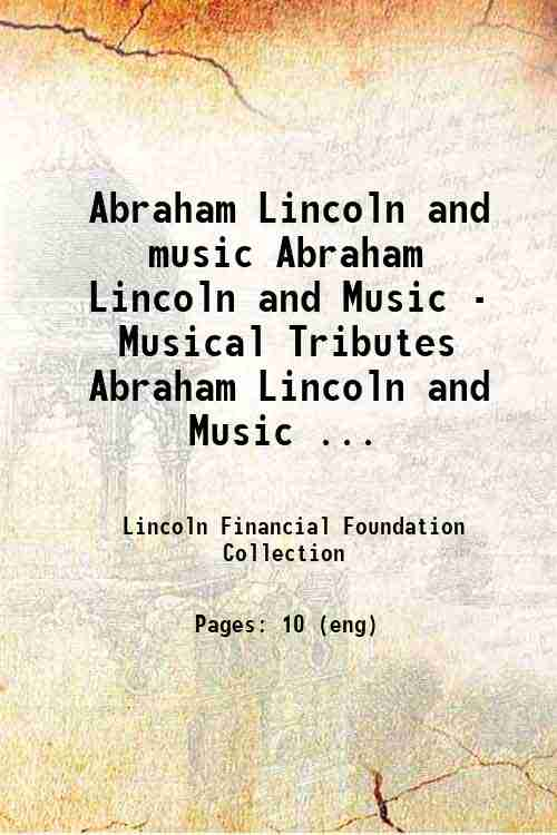 Abraham Lincoln and music Abraham Lincoln and Music - Musical Tributes Abraham Lincoln and Music ...