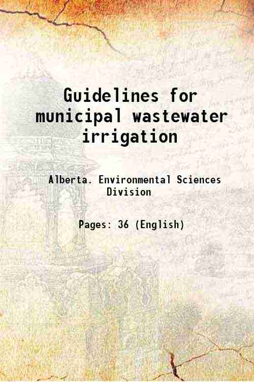 Guidelines for municipal wastewater irrigation