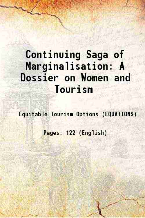 Continuing Saga of Marginalisation: A Dossier on Women and Tourism