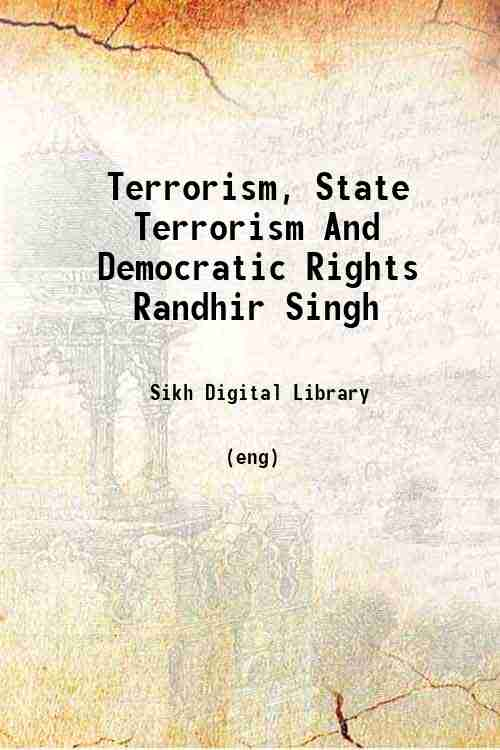 Terrorism, State Terrorism And Democratic Rights Randhir Singh