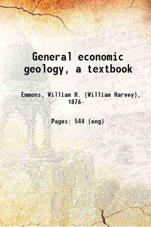 General economic geology, a textbook