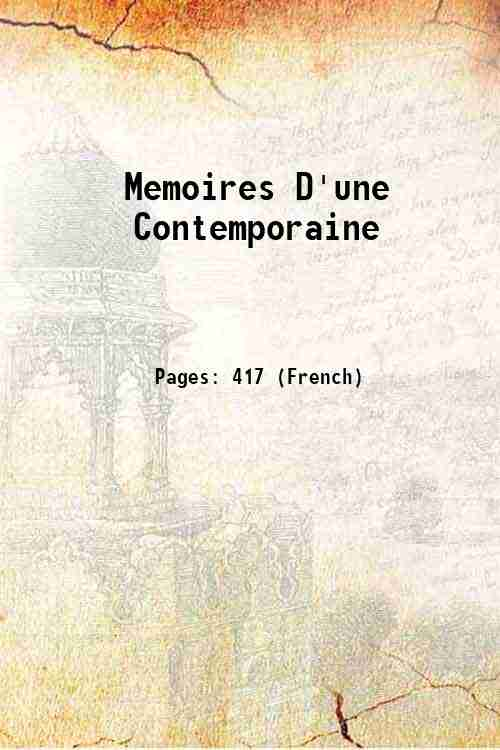 Memoires D'une Contemporaine