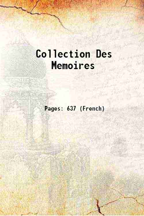 Collection Des Memoires