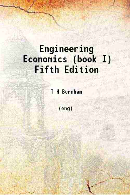 Engineering Economics (book I) Fifth Edition