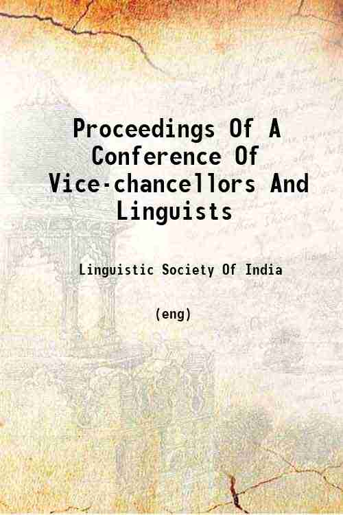 Proceedings Of A Conference Of Vice-chancellors And Linguists