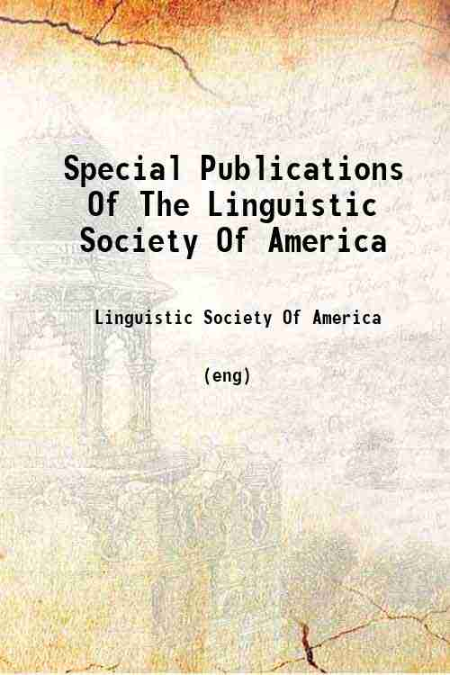 Special Publications Of The Linguistic Society Of America