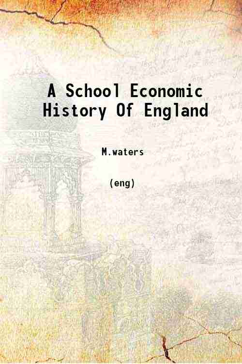A School Economic History Of England