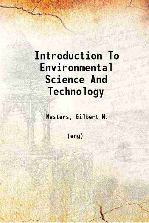 Introduction To Environmental Science And Technology