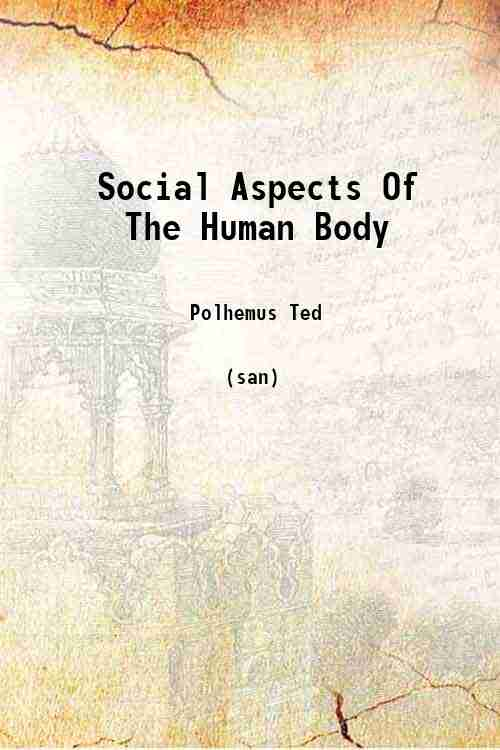 Social Aspects Of The Human Body