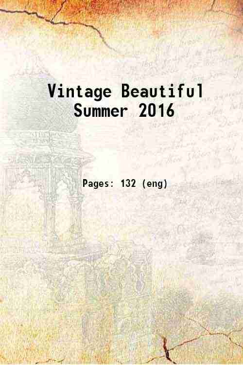 Vintage Beautiful Summer 2016