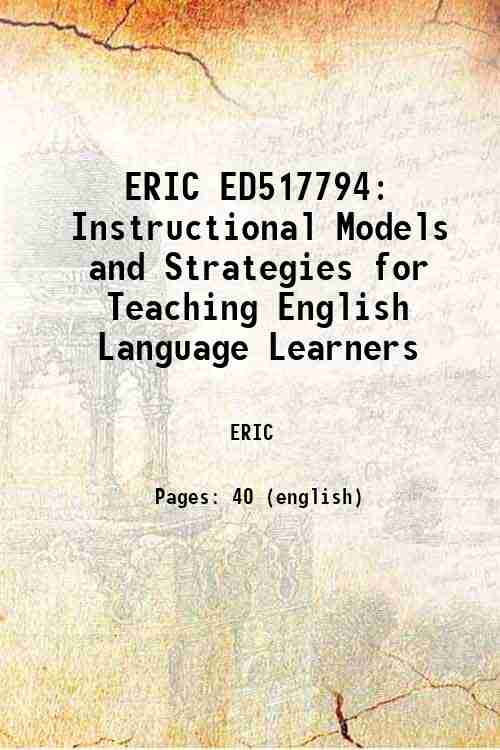 ERIC ED517794: Instructional Models and Strategies for Teaching English Language Learners