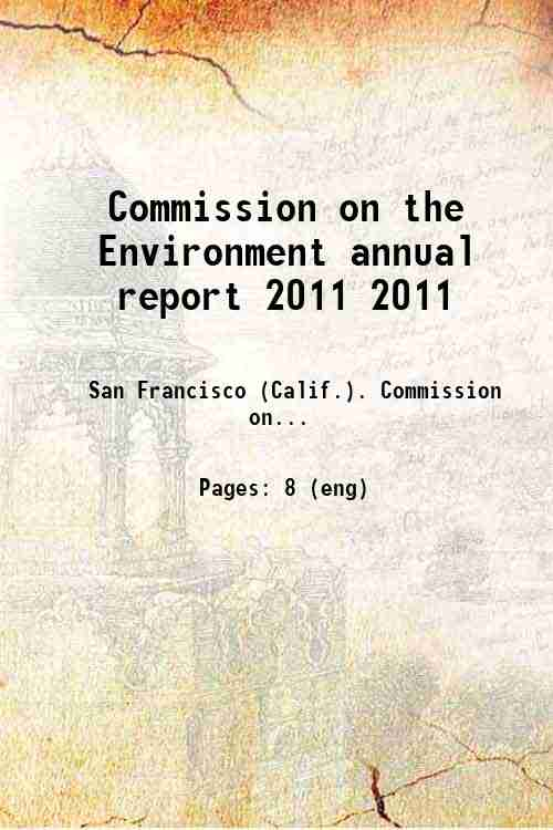 Commission on the Environment annual report 2011 2011