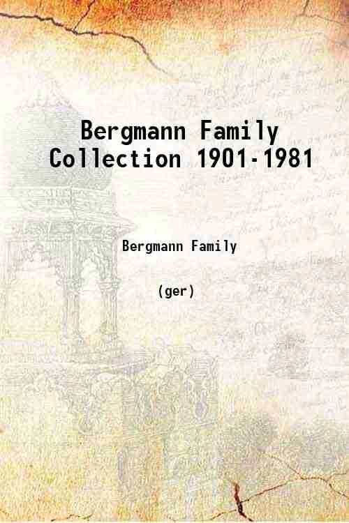 Bergmann Family Collection 1901-1981