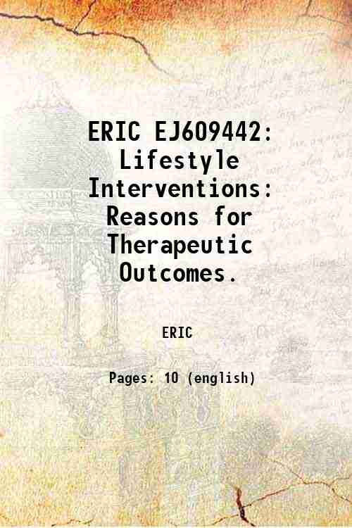 ERIC EJ609442: Lifestyle Interventions: Reasons for Therapeutic Outcomes.