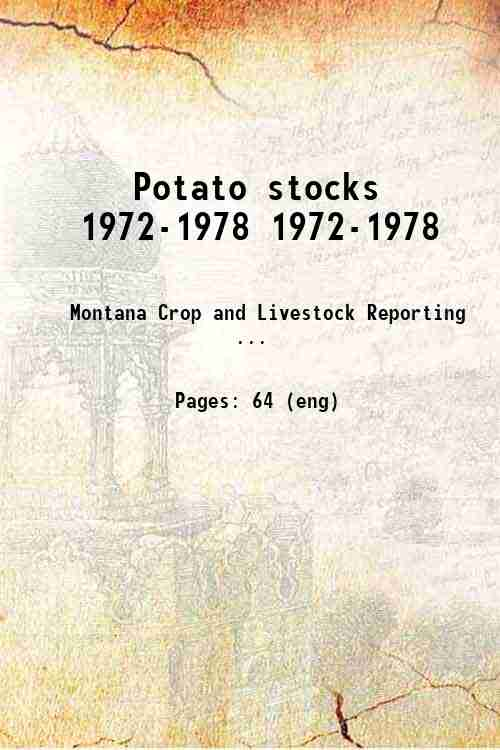 Potato stocks 1972-1978 1972-1978
