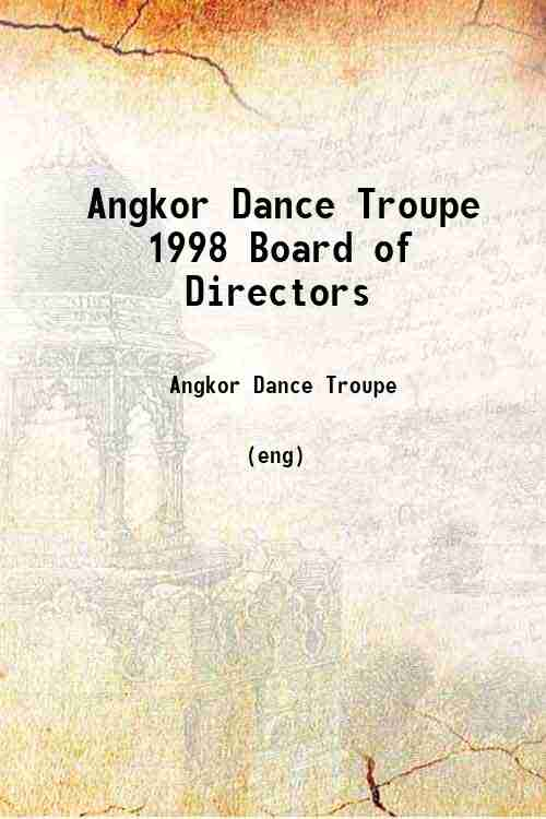 Angkor Dance Troupe 1998 Board of Directors