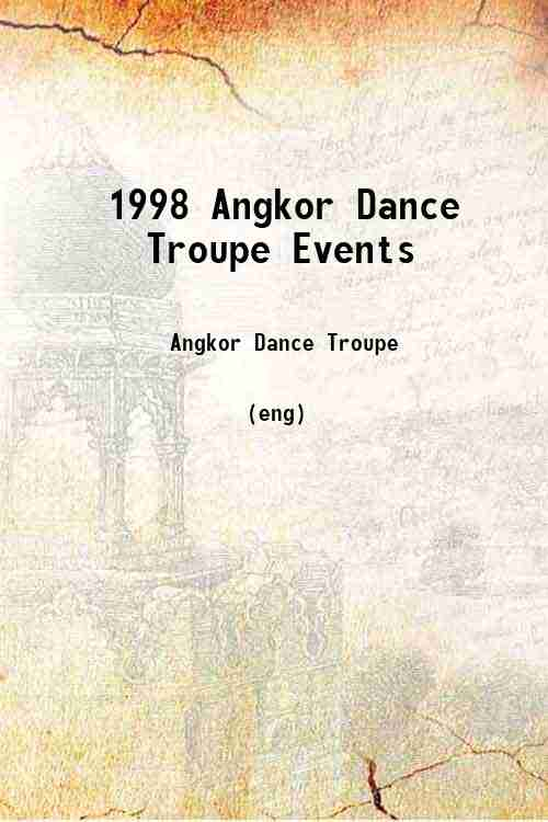 1998 Angkor Dance Troupe Events