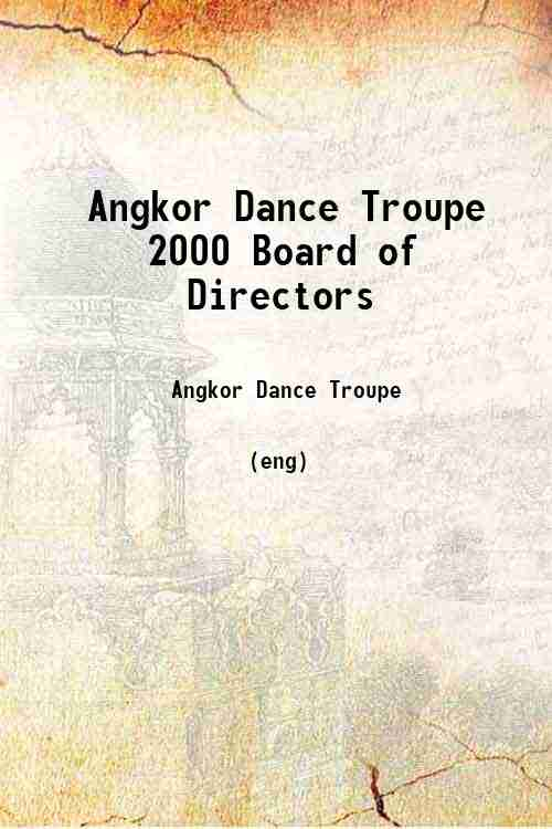 Angkor Dance Troupe 2000 Board of Directors