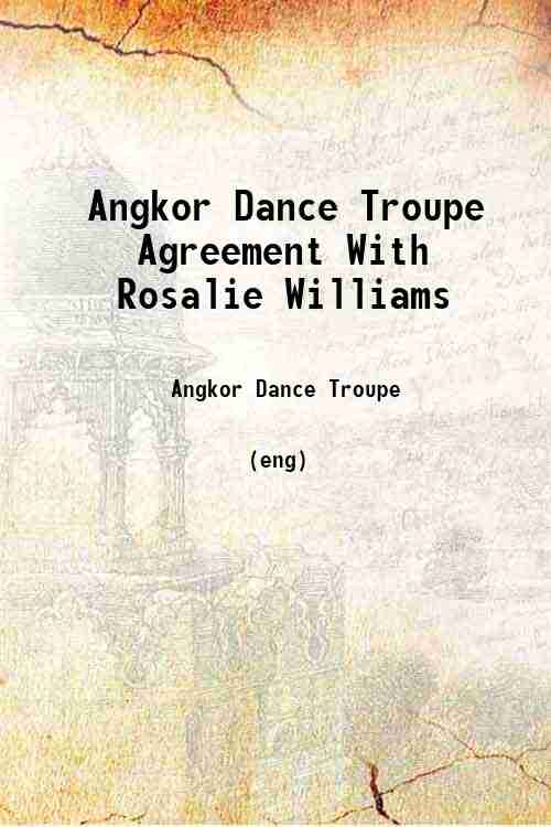 Angkor Dance Troupe Agreement With Rosalie Williams
